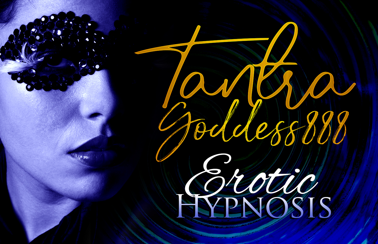 Tantragoddess888 Erotic Hypnosis